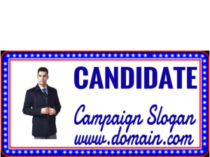 Campaign Sign with Border 600